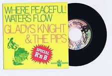 45 RPM SP GLADYS KNIGHT & THE PIPS WHERE PEACEFUL WATERS FLOW