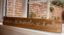 Home Sweet Home Plaque Sign. Solid Wooden Oak Finish With White Font.