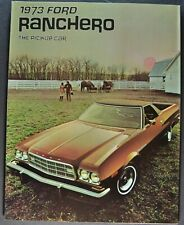 1973 Ford Ranchero Pickup Brochure 500 GT Squire Excellent Orig 73 Not a Reprint