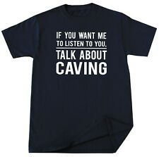 Caving Sports T-shirt Spelunking Potholing Lover Birthday Christmas Gift Funny