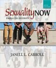 NEW Sexuality Now: Embracing Diversity by Janell L. Carroll