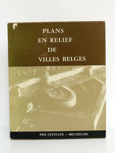 Plans en relief de villes belges. Pro Civitate, 1965. Relié. Exemplaire numéroté