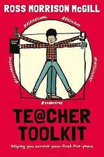 Teacher Toolkit: Helping You Survive Your First Five Years,Ross Morrison McGill,