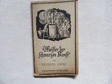 F. Lorenz - Meister der schwarzen Kunst  / Feldpostausgabe 194
