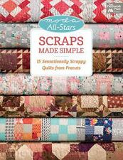 Moda All-Stars: Scraps Made Simple - Moda All-Stars : 15 Sensationally Scrappy Q