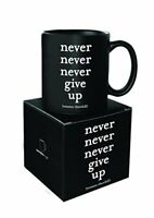 Quotable Mug - Never Give up. Winston Churchill.