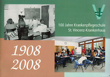 Müller, 100 J. Krankenpflegeschule St. Vincenz-Krankenhaus Paderborn 1908 - 2008