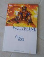 Civil War Wolverine A Marvel Comics Event Marvel Graphic Novel Comic Book TPB