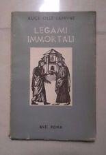 LEGAMI IMMORTALI DIARIO DI DUE SPOSI AVE OLLE' LAPRUNE 1946