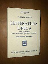 ... MANUALI HOEPLI - VIGILIO INAMA - LETTERATURA GRECA - 1952