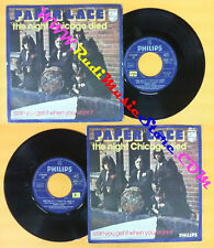LP 45 7'' PAPER LACE The night chicago died Can you get it when you no cd mc dvd