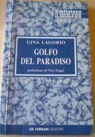 Golfo Del Paradiso,Gina Lagorio  ,De Ferrari ,2001