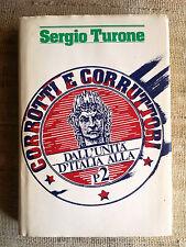 Sergio Turone - Corrotti e corruttori dall'unità d'Italia alla P2