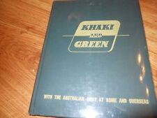 KHAKI AND GREEN - Australian Armuy at Home & Abroad  1943  HC/DJ