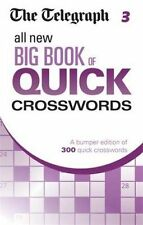The Telegraph All New Big Book of Quick Crosswords 3 by The Telegraph (Paperback, 2014)