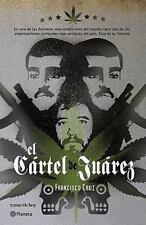 El cartel de Juarez Francisco  (Spanish Edition)