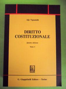 VIGNUDELLI.DIRITTO COSTITUZIONALE.4°EDIZIONE VOL.I.GIAPPICHELLI.2005