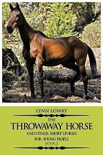 The Throwaway Horse and Other Short Stories for Young People: Book 2 (Paperback
