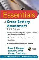 Essentials of Psychological Assessment: Essentials of Cross-Battery Assessment …