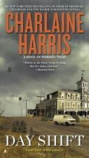 A Novel of Midnight, Texas: Day Shift 2 by Charlaine Harris (2016, Paperback)