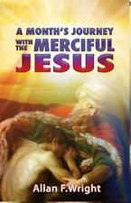 A Month's Journey with Merciful Jesus, Wright, Allan, Good Book
