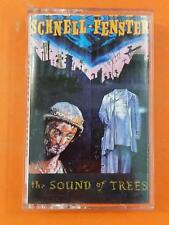 SCHNELL FENSTER The Sound Of Trees 820914 Cassette Tape
