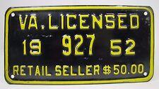 1952 VA LICENSED RETAIL SELLER $50 License Plate Embossed Mtl Sign Virginia 927