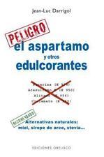El aspartamo y otros edulcorantes (Coleccion Salud y Vida Natural) (Spanish Edit