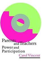 Parents And Teachers: Power And Participation-ExLibrary