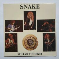 SNAKE - STILL OF THE NIGHT - UNOFFICIAL RELEASE LP -  SNAKE RECORDS 1987 - RARE!