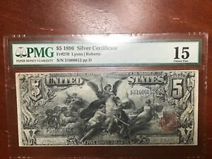 PMG 15 1896 $5 SILVER CERTIFICATE EDUCATIONAL NOTE FR#270 VERY NICE