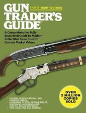 Gun Trader's Guide 38th Edition~Photos~Current Firearm Market Values~NEW 2016
