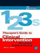 Therapist's Guide to Clinical Intervention: the 1-2-3's of Treatment Planning