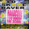 Old Skool Raver HARDCORE YOU KNOW THE SCORE 2018 NEW MIX CD 16 Rave Tunes 1990s