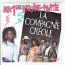 """LA COMPAGNIE CREOLE Créole 45T 7"""" SP MA PREMIERE BIGUINE PARTIE - CARRERE 14329"""