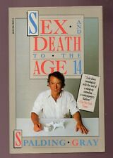 SEX AND DEATH TO THE AGE OF 14 - SPALDING GRAY SIGNED PAPERBACK -GOOD CONDITION