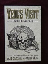 "Veil's Visit ""SIGNED"" Joe R Lansdale & Andrew Vachss 1st Edit, 1st Print, 1999"