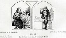 Ambroise Paré: da Barbiere-Chirurgo a Chirurgo dei Re.Dentista.Odontoiatria.1929
