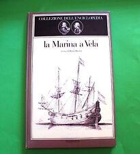 Haim Burstin - La Marina a Vela - 1^ Ed. Mazzotta 1982 - Storia - Enciclopedia