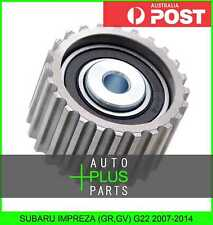 Fits SUBARU IMPREZA (GR,GV) G22 2007-2014 - Pulley Idler Timing Belt Bearing