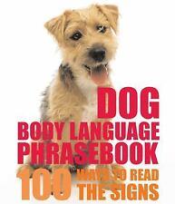 Dog Body Language Phrasebook: 100 Ways to Read Their Signals-ExLibrary
