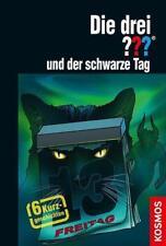 Die drei ??? und der schwarze Tag von Christoph Dittert, Hendrik Buchna und Kari Erlhoff (2017, Gebundene Ausgabe)