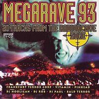 Megarave 93 Frankfurt Terror Corp, Vitamin, Pinhead, DJ Hooligan.. [CD]