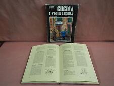 Gavotti Giuseppe CUCINA E VINI DI LIGURIA pres. di Vittorio G. Rossi