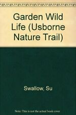 Garden wild life (Usborne nature Trail) by Swallow, sq 0746016263 free shipping