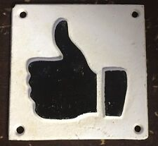 "Cast Iron ""Thumbs Up"" 3"" x 3"" sign Approval Hand Gesture Facebook Like Button"