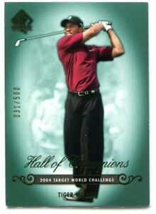 2005 SP Authentic 87 Tiger Woods HC 31/500 Hall of Champions
