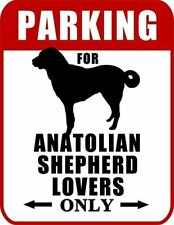 Parking for Anatolian Shepherd Lovers Only (Red Ver.) Laminated Dog Sign