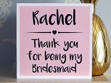 Personalised Thank You For Being My Bridesmaid Card - Pink - ANY NAME (Thankyou)