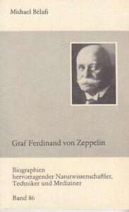 Graf Ferdinand von Zeppelin, Biografien hervorragender Naturwissenschaftler